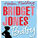 Bridget Jones' Baby (Bridget Jones Series 3) Audiobook by Helen Fielding Narrated by Iben Haaest