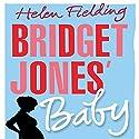 Bridget Jones' Baby (Bridget Jones Series 3) Hörbuch von Helen Fielding Gesprochen von: Iben Haaest