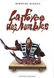 Force des humbles (la)