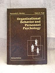 Organizational Behavior and Personnel Psychology (The Irwin series in management and the behavioral sciences)
