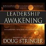 Leadership Awakening: Foundational Principles for Lasting Success | Doug Stringer