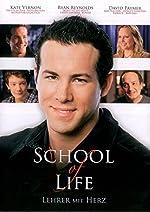 Filmcover School of Life - Lehrer mit Herz