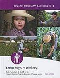 Latino Migrant Workers, Frank DePietro, 1422223264