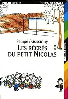 Les Recres Du Petit Nicolas by Sempe (2002-01-06)