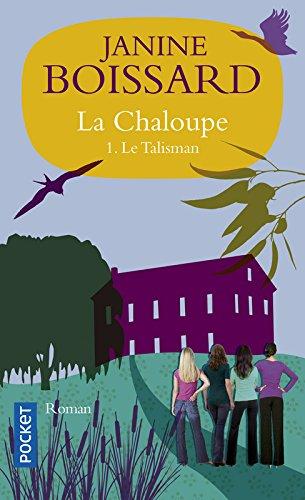La Chaloupe, Tome 1: Le Talisman ebook