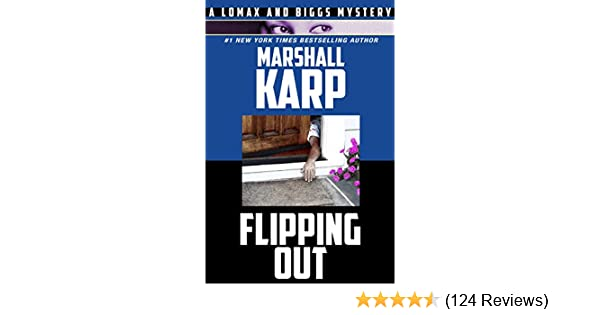 Flipping Out A Lomax Biggs Mystery Book 3 Kindle Edition By
