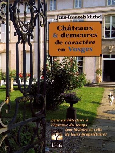 Châteaux & demeures de caractère en Vosges