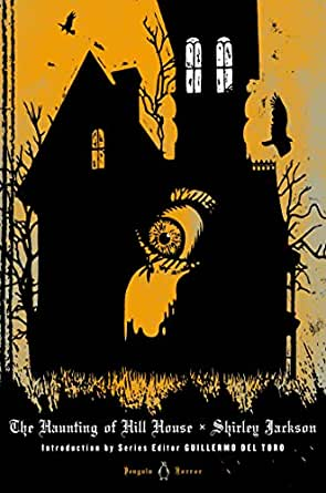 The Haunting Of Hill House Penguin Horror Kindle Edition By Jackson Shirley Del Toro Guillermo Miller Laura Literature Fiction Kindle Ebooks Amazon Com