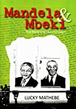 Mandela and Mbeki, Lucky Mathebe, 1868886603