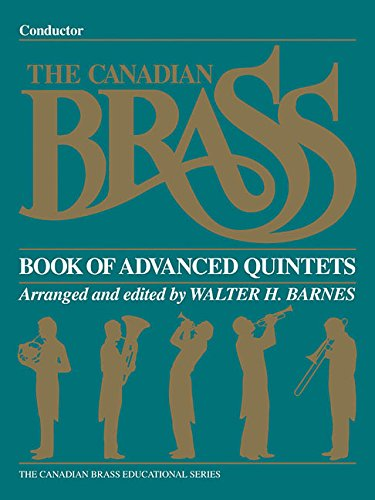 Conductor Quintets (The Canadian Brass Book of Advanced Quintets: Conductor)