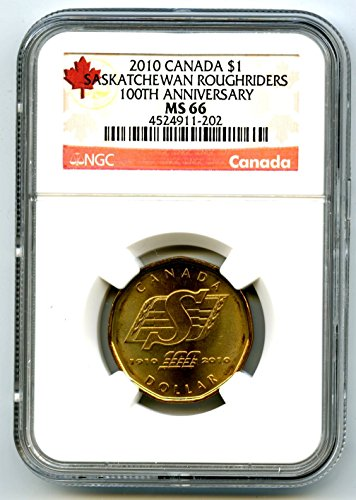 2010 CANADA SASKATCHEWAN ROUGHRIDERS LOONIE RARE 100TH ANNIVERSARY LABEL DOLLAR LOON $1 MS66 (2009 Canadian Maple Leaf)