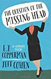 img - for The Question of the Missing Head (An Asperger's Mystery) book / textbook / text book