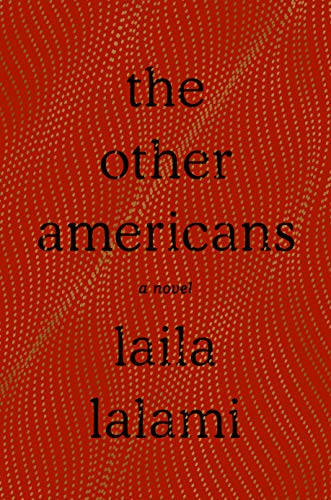 The Other Americans: A Novel by [Lalami, Laila]