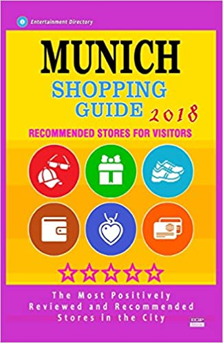 Buy Munich Shopping Guide 2018: Best Rated Stores in Munich