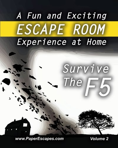 Survive The F5 - Escape Room: An Escape Room Book Adventure by Paper Escapes (Volume 2) pdf epub