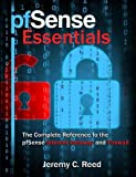 pfSense Essentials: The Complete Reference to the