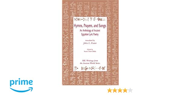 Amazon hymns prayers and songs an anthology of ancient amazon hymns prayers and songs an anthology of ancient egyptian lyric poetry 9780788501579 john l foster susan tower hollis books stopboris Image collections