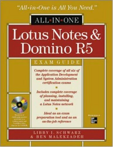 Lotus Notes and Domino R5 All-In-One Exam Guide (All-in-One)