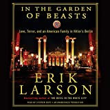 #5: In the Garden of Beasts: Love, Terror, and an American Family in Hitler's Berlin