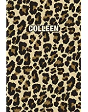 Colleen: Personalized Notebook - Leopard Print (Animal Pattern). Blank College Ruled (Lined) Journal for Notes, Journaling, Diary Writing. Wildlife Theme Design with Your Name