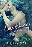 Everything (A Songbird Novel)