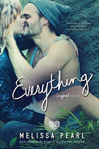 - Everything (A Songbird Novel)