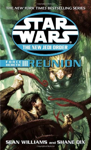 Reunion (Force Heretic, #3) - Book  of the Star Wars Legends
