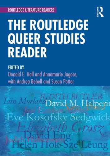 The Routledge Queer Studies Reader (Routledge Literature Readers)