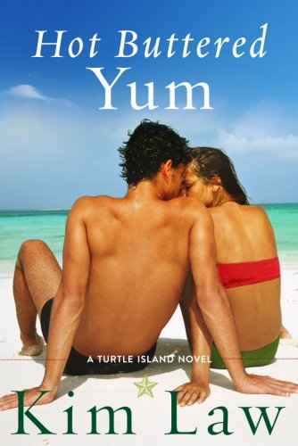 Hot Buttered Yum (A Turtle Island Novel)