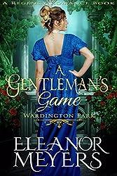 A Gentleman's Game (Wardington Park) (A Regency Romance Book)