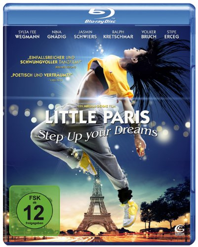 Little Paris - Step up your Dreams [Blu-ray]