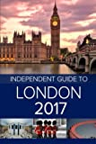img - for The Independent Guide to London 2017 book / textbook / text book