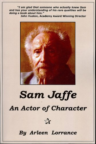 SAM JAFFE: AN ACTOR OF Honesty