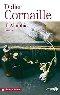 L'alambic, Cornaille, Didier