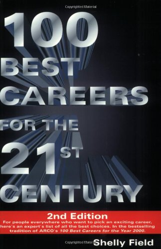 100 Best Careers 21st Century 2 E  100 BEST CAREERS FOR THE 21ST CENTURY