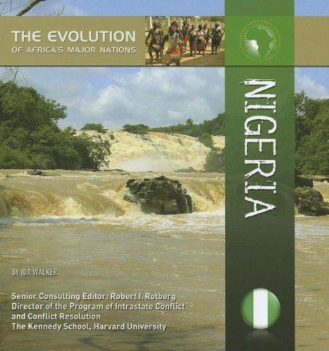 Nigeria (Evolution of Africa's Major Nations) by Ida Walker (2014-03-27) pdf