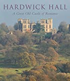 img - for Hardwick Hall: A Great Old Castle of Romance (The Paul Mellon Centre for Studies in British Art) book / textbook / text book