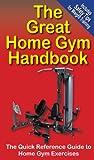 The Great Home Gym Handbook (The Great Handbook Series 1)