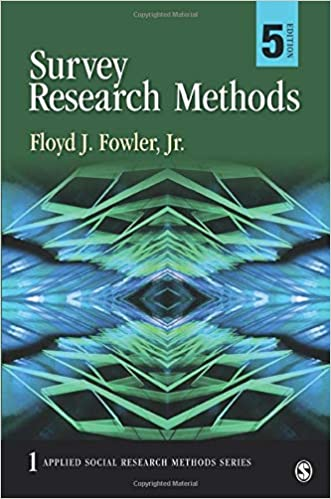 Survey Research Methods (Applied Social Research Methods