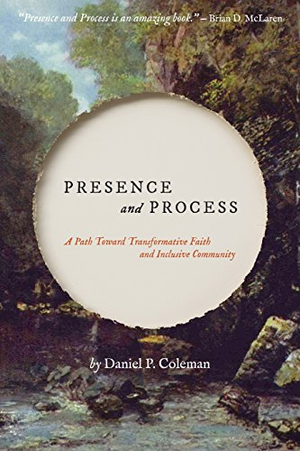 Presence and Process: A Path Toward Transformative Faith and Inclusive Community