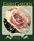 img - for Fairy Garden: A Guide to the Fairies of the Flowers by Tom Cross (1998-08-03) book / textbook / text book