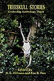Treeskull Stories: Underdog Anthology Three