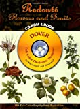 Redouté Flowers and Fruits CD-ROM and Book (Dover Electronic Clip Art)