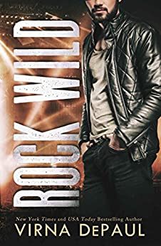Rock Wild (Rock Candy Book 3) by [DePaul, Virna]