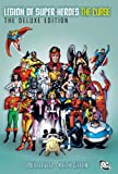 The Legion of Super-Heroes - the Curse Deluxe Edition, Paul Levitz and Keith Giffen, 1401230989