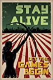 Hunger Games Poster, Stay Alive - Katniss