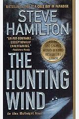 The Hunting Wind: An Alex McKnight Mystery (An Alex McKnight Novel Book 3) Kindle Edition