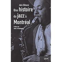 Histoire du jazz à Montréal