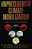 img - for Unprecedented Climate Mobilization: A Handbook for Citizens and Their Governments book / textbook / text book