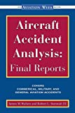 Aircraft Accident Analysis: Final Reports by Walters, James M., Sumwalt, Robert (2000) Paperback